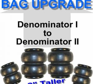 Denominator I to Denominator II Air Bag **UPGRADE**