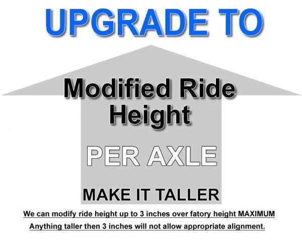 Modified Ride Height (Per Axle) **UPGRADE**