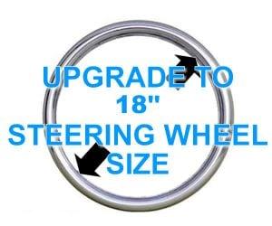 18 Inch Steering Wheel Size **UPGRADE**